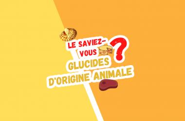 6 excellentes sources de glucides d'origine animale