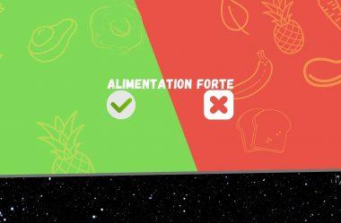ALIMENTATION FORTE – 5 aliments à consommer et 3 à éviter !